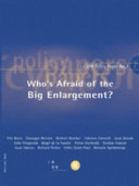 Who s Afraid of the Big Enlargement
