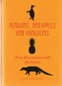 Penguins  Pineapples and Pangolins