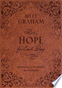 """""""Hope for Each Day Morning and Evening Devotions"""" by Billy Graham"""
