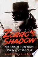 Zorro's Shadow