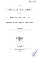 The Martyrs of Spain and the Liberators of Holland: the Story of the Sisters Dolores and Costanza Cazalla
