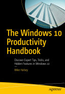 The Windows 10 Productivity Handbook