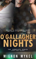 O'Gallagher Nights: The Complete Series Book