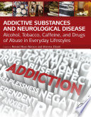 Addictive Substances and Neurological Disease Book