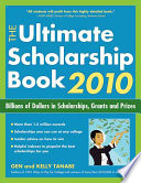 The Ultimate Scholarship Book 2010