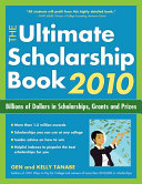 The Ultimate Scholarship Book 2010 Book