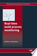 Real-Time Weld Process Monitoring