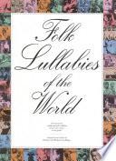 Folk Lullabies of the World Book
