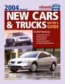 Edmunds New Cars Trucks Buyer S Guide 2004 Book PDF
