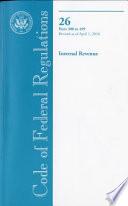 Code Of Federal Regulations Title 26 Internal Revenue Pt 300 499 Revised As Of April 1 2010