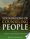 FOUNDATIONS OF COUNSELING PEOPLE