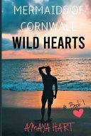 Wild Hearts (Mermaids of Cornwall Book 1)