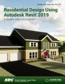Residential Design Using Autodesk Revit 2019