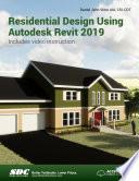 """""""Residential Design Using Autodesk Revit 2019"""" by Daniel John Stine"""