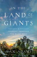 In the Land of Giants: A Journey Through the Dark Ages Pdf/ePub eBook