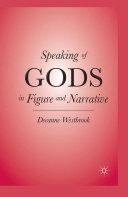 Speaking of Gods in Figure and Narrative Pdf/ePub eBook