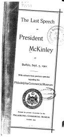 The Last Speech of President McKinley at Buffalo, Sept. 5, 1901