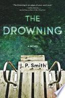 The drowning : a novel
