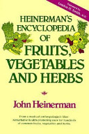 Heinerman s Encyclopedia of Fruits  Vegetables  and Herbs