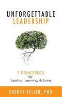 Unforgettable Leadership
