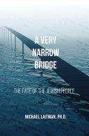 A Very Narrow Bridge [Pdf/ePub] eBook