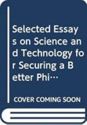 Selected Essays on Science and Technology for Securing a Better Philippines