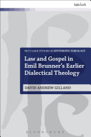 Law and Gospel in Emil Brunner's Earlier Dialectical Theology [Pdf/ePub] eBook