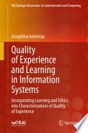 Quality of Experience and Learning in Information Systems