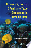 Occurrence  Toxicity   Analysis of Toxic Compounds in Oceanic Biota