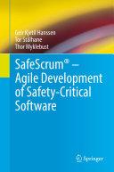 SafeScrum® – Agile Development of Safety-Critical Software