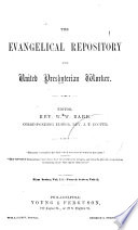 The Evangelical Repository And United Presbyterian Worker