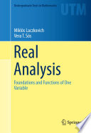 """Real Analysis: Foundations and Functions of One Variable"" by Miklós Laczkovich, Vera T. Sós"
