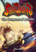 The Dungeons of Arcadia