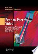 Peer to Peer Video