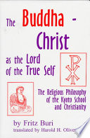 The Buddha Christ as the Lord of the True Self