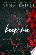 Keep Me  Twist Me  2