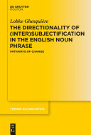 The Directionality of (Inter)subjectification in the English Noun Phrase Pdf/ePub eBook