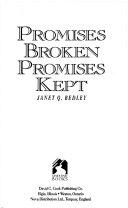 Promises Broken, Promises Kept