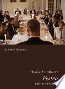 Thomas Vinterberg s Festen  The Celebration  Book PDF