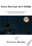 Every Shut Eye Isn t Asleep