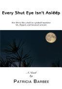 Every Shut Eye Isn't Asleep Pdf/ePub eBook
