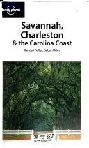 Savannah  Charleston   the Carolina Coast Book