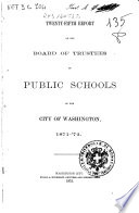 Twenty fifth Report of the Board of Trustees of Public Schools of the City of Washington  1871  72