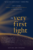 The Very First Light