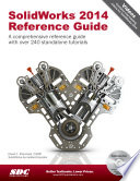 SolidWorks 2014 Reference Guide