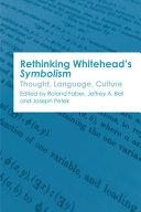 Rethinking Whitehead's Symbolism