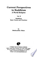 Current Perspectives in Buddhism: Buddhism : basic tenets and practices