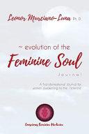 Evolution of the Feminine Soul Book