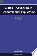 Lipids   Advances in Research and Application  2013 Edition