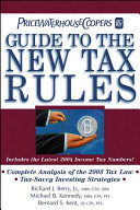 PricewaterhouseCoopers Guide to the New Tax Rules